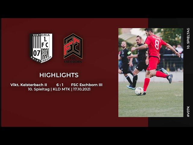Viktoria Kelsterbach II - FSC Eschborn III   10. Spieltag   Highlights   17.10.2021