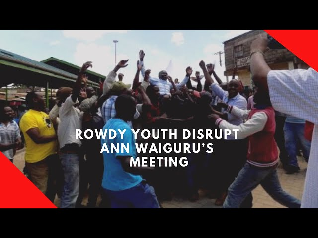 Rowdy youth disrupt Governor Ann Waiguru's meeting