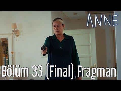 Anne 33.Bölüm Final Fragmanı