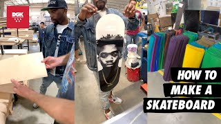 Stevie Williams DGK - How to Make a Skateboard