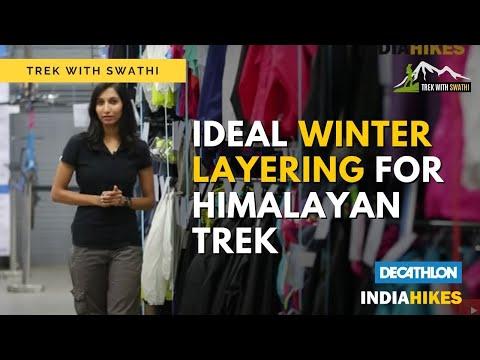 Ideal Winter Layering For A Himalayan Trek
