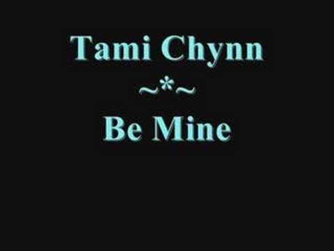 Tami Chynn - Be Mine - YouTube