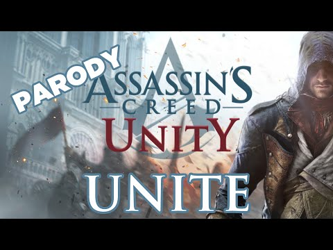 ♪ 'Unite' - Assassin's Creed Unity Song - (Parody of Bastille Pompeii) ORIGINAL