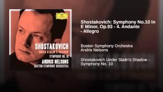 Shostakovich: Symphony No.10 In E Minor, Op.93 - 4. Andante - Allegro