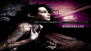 The Luna Sequence- Borderline