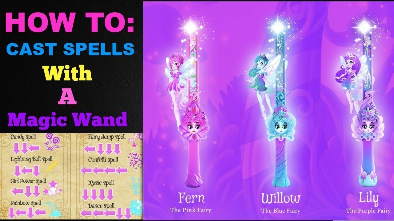 How to Cast Spells | Fairy Wand | Of dragons Fairies & Wizards