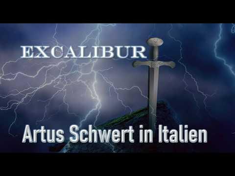 🗡 Excalibur - Artus Schwert in Italien