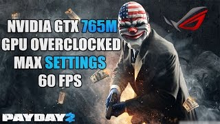 ASUS ROG G750JW Payday 2 PC Gameplay Test 60 FPS MAX SETTINGS 1440p [HD]