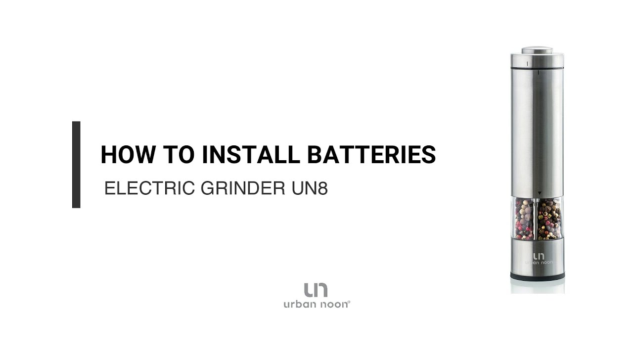 How to install batteries to electric salt & pepper grinder UN8
