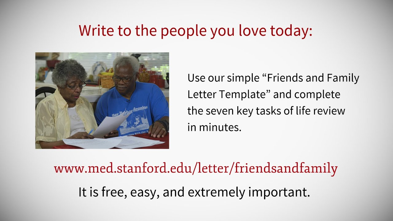 Dear Friends and Family Letter Project Complete your life review