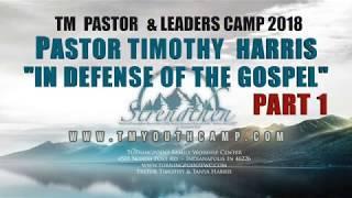 In Defense of the Gospel Part 1-TM Pastors & Leaders Camp