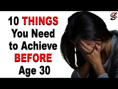 Download 10 Things You Need to Achieve Before Age 30