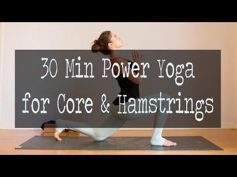 30 Min Power Yoga Video for Core & Hamstrings