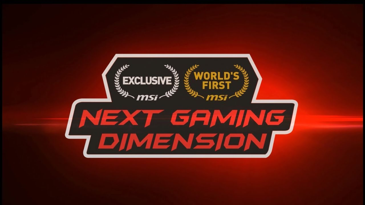 MSI - Next Gaming Dimension | 2017 Computex Press Conference