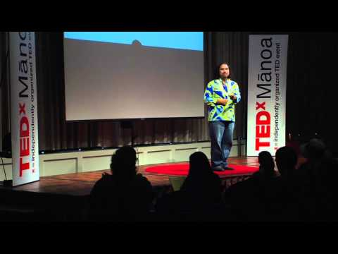 Ma Ka Hana Ka Ike: Thinking Before and Knowing Beyond: Aaron Sala at TEDxManoa