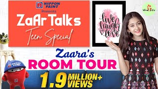Zaara's Room Tour | ZaAr Talks | PART 1 | Stay Home Stay Safe #WithMe | Wow Life