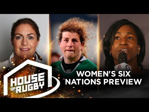 House of Rugby Bonus: Women's Six Nations Preview | Maggie Alphonsi, Fiona Coghlan and Jenny Murphy
