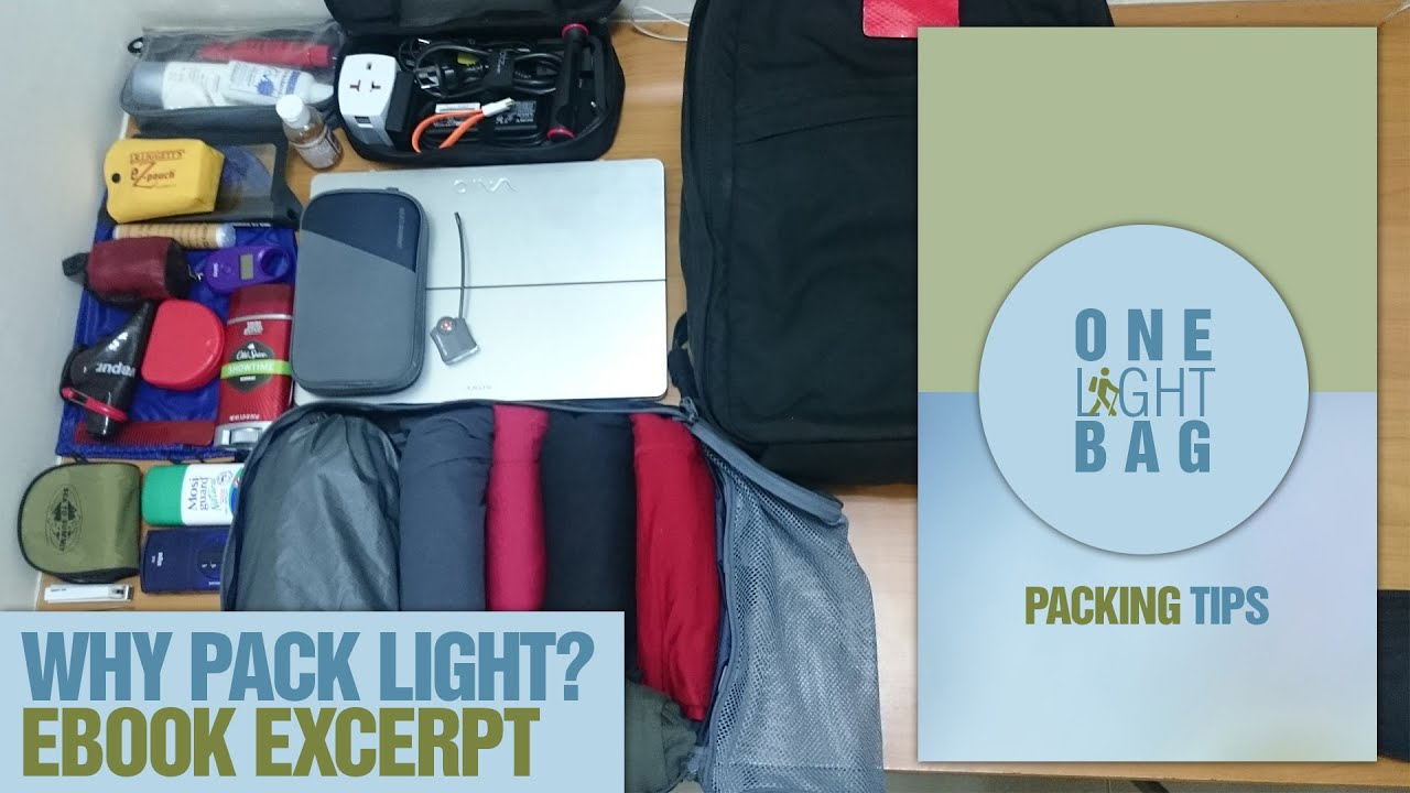 One Light Bag: Packing Tips Free EBook Excerpt: Why Pack Light? Amazing Pictures