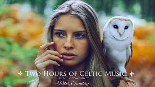 ♧ 2 Hours of Celtic Music - Most Relaxing, Beautiful & Magical ♧