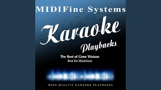 You Gave Me a Mountain (Originally Performed By Gene Watson) (Karaoke Version)