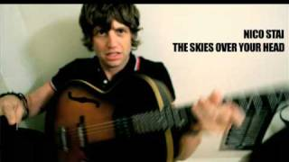 Nico Stai - The Skies Over Your Head
