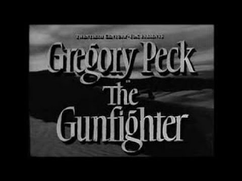 The Gunfighter 1950 Gregory Peck Length,Western Movie 2014