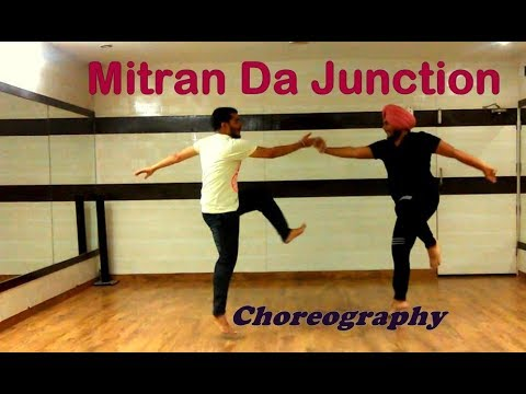 MITRAN Da JUNCTION - Diljit Dosanjh | Choreography By ANKUSH| Bhangra 2017