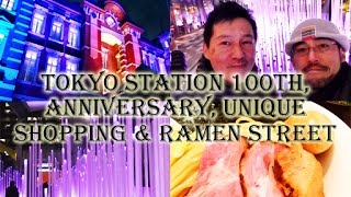 Japan Travel-Tokyo Station 100th Anniversary, Shopping and Ramen Street(東京駅の100周年記念とラーメンストリート)