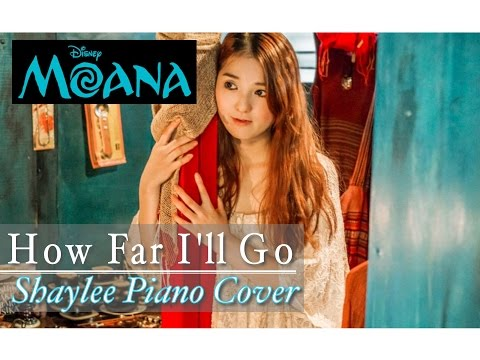 【Moana】How Far I'll Go - Auli'i Cravalho - English & Japanese / Piano Cover by Shaylee