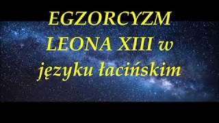 EGZORCYZM  - Wersja łacińska modlitwy Leona XIII