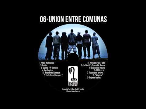 """06 Union Entre Comunas """"Yo hago custodio del hip hop colombiano"""""""