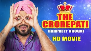 The Crorepati (Full HD Movie) Gurpreet Ghuggi |Latest Punjabi Movies| New Punjabi Comedy Movies