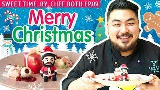 เมนูพิเศษในวันคริสต์มาสจากซานต้าโบ๊ท! | Sweet Time by Chef Both Ep.9