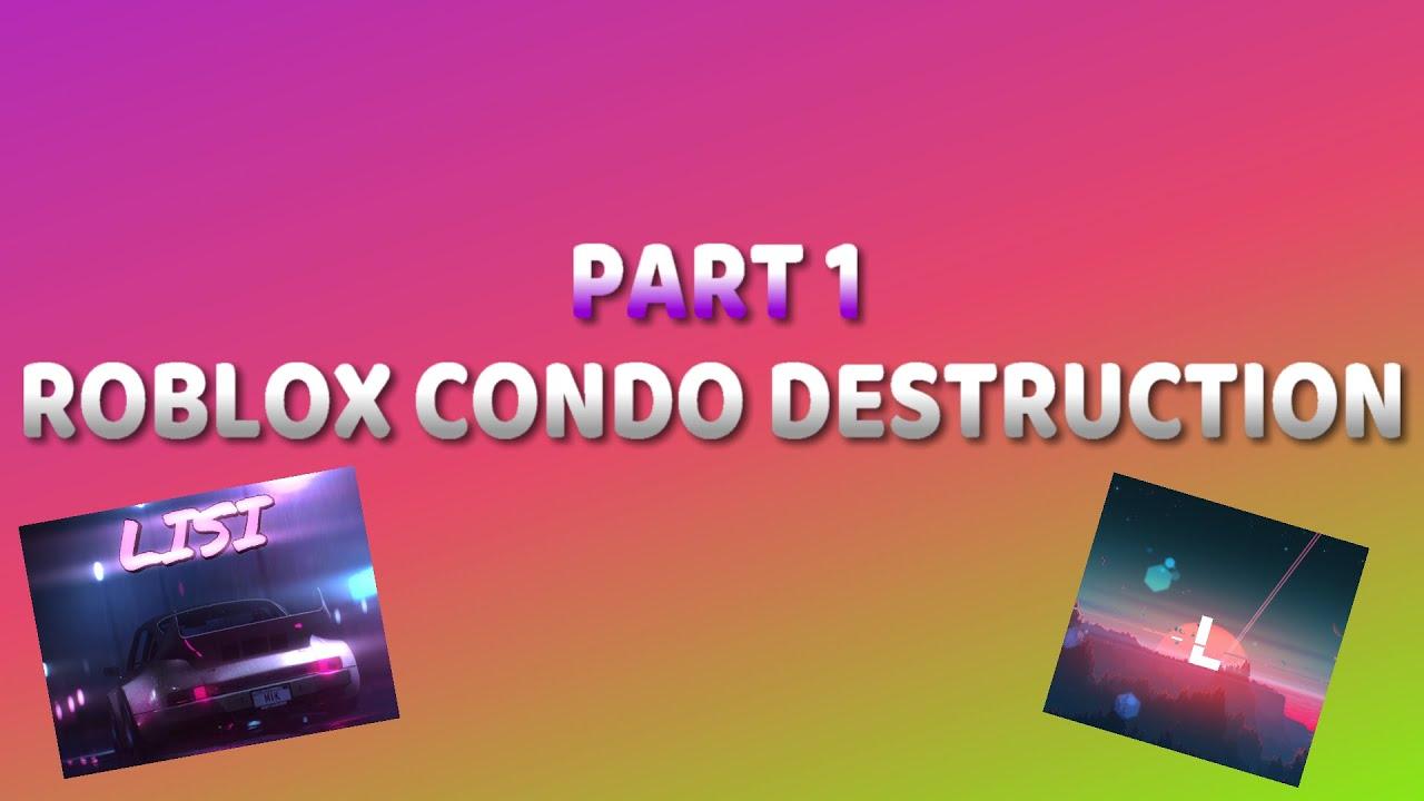Roblox Server Side Exploiting | Destroying a Condo game #1