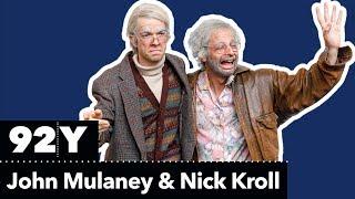 Oh Hello Nick Kroll and John Mulaney as Gil Faizon and George St Geegland