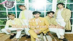 B1A4 - Who Are You (Feat. MACO) [Sub Español & Sub English]