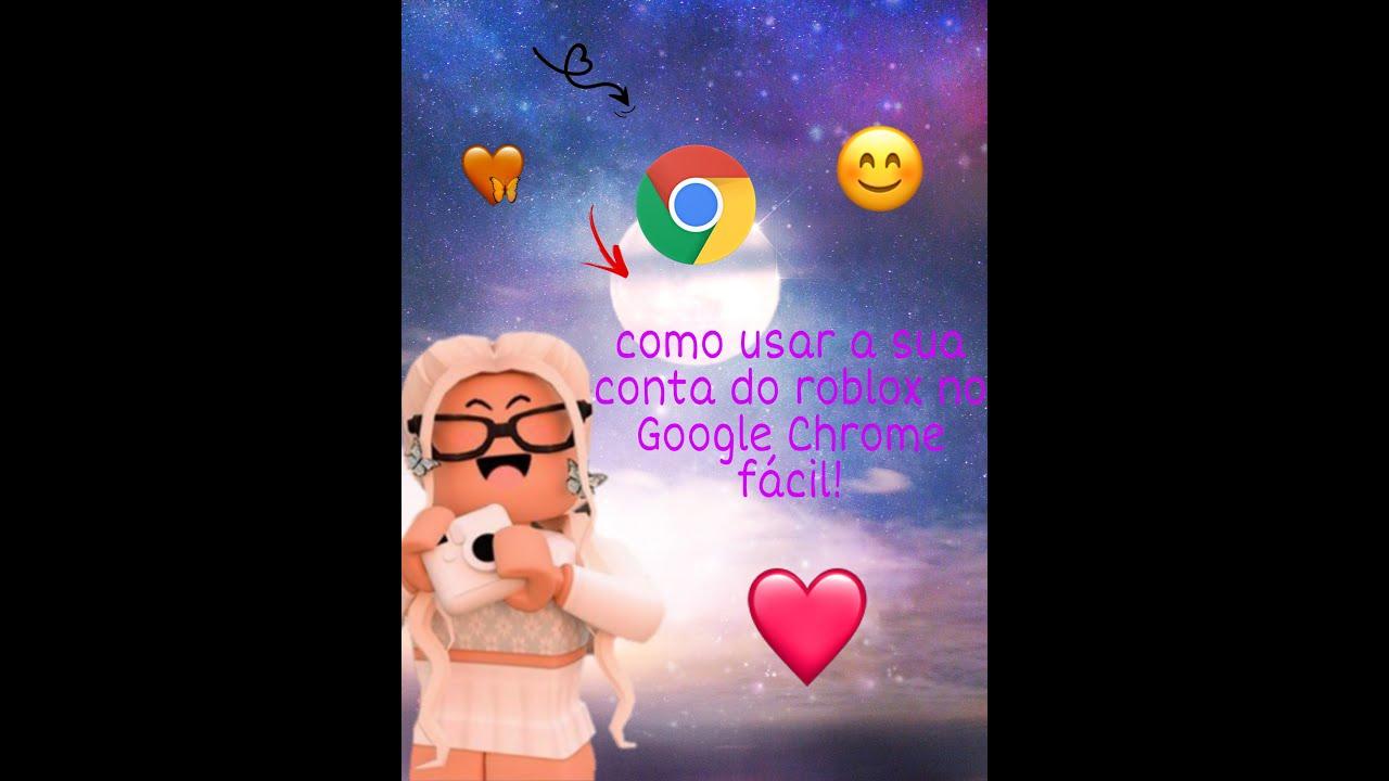 Como Usar Sua Conta Do Roblox No Google Chrome