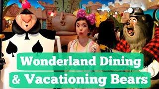 Wonderland Dining & Vacationing Bears | TOKYO DISNEY TRIP