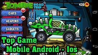Chạy Trốn Khỏi Đàn Zombie Khát Máu - Zombie Road Trip - Top Game Mobile Hay Mỗi Ngày