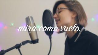 MIRA COMO VUELO - Miss Caffeina (Cover by Soger)