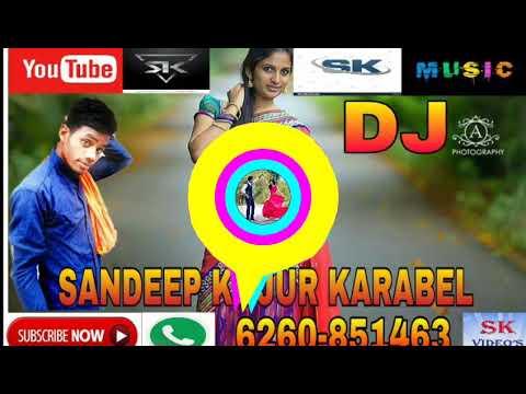 New Nagpuri Remix 2018( Tor Lal Lal sadri re..mp3)Deej sandeep kujur karabel
