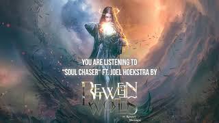 "Between Worlds (ft. Ronny Munroe) – ""Soul Chaser"" ft. @joel hoekstra – Official Audio"