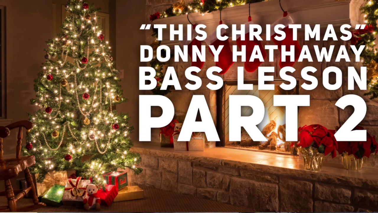 Donny Hathaway This Christmas.This Christmas Donny Hathaway Part 2 Ted Talks Bass