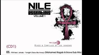 FKN feat. Jahala - Tonight (Take Me Away) (Mohamed Ragab & Brave Dub Mix) [Nile Essentials Vol.1]