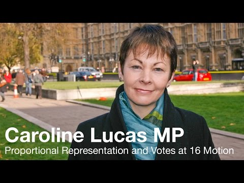 Caroline Lucas MP on Proportional Representation and Votes at 16