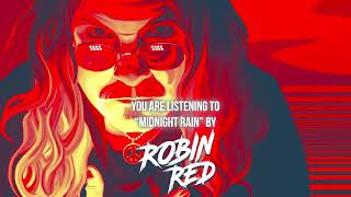 "Robin Red – ""Midnight Rain"" – Official Audio"