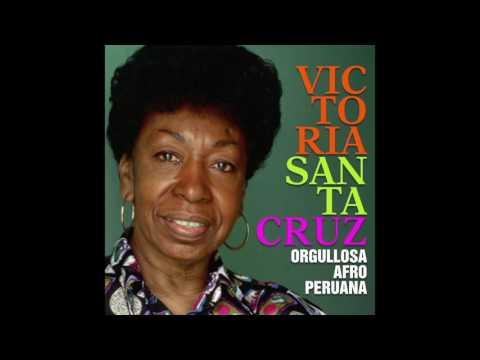 8. La Chichera - Victoria Santa Cruz - Orgullosa Afro Peruana