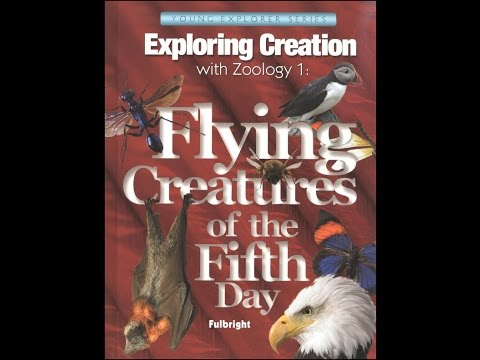 Apologia Exploring Creation: Zoology 1 - Flying Creatures (Young Explorer series)