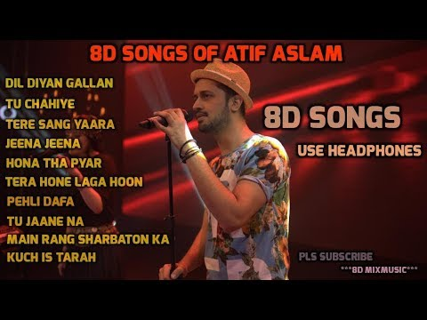 8D Songs Of Atif Aslam   8D Latest Songs Of Atif Aslam    Atif Aslam   8D songs   8D Music.