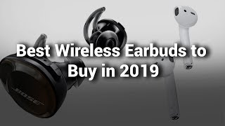 Best Wireless Earbuds 2019 Do Not Buy Wireless Earbuds Before Watching this